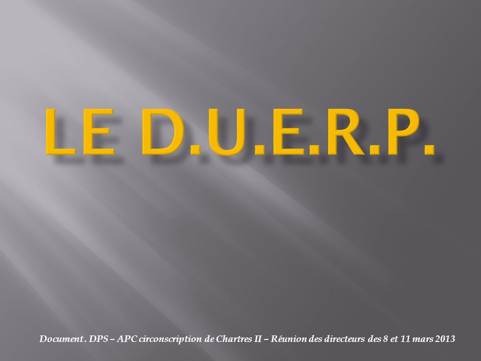 LE D.U.E.R.P. Document .