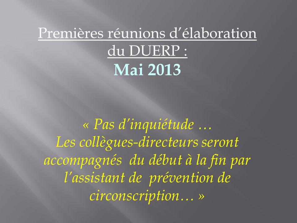Premières réunions d'élaboration du DUERP :
