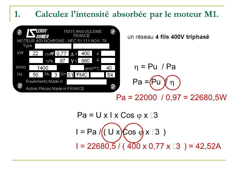 Calculez l intensité absorbée par le moteur M1.