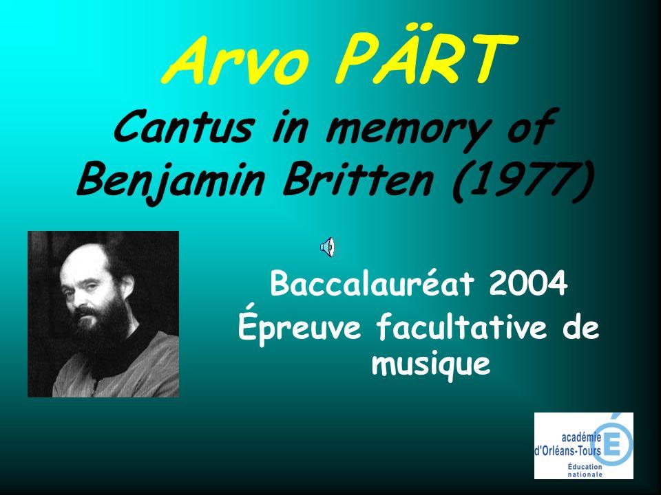 Arvo PÄRT Cantus in memory of Benjamin Britten (1977)