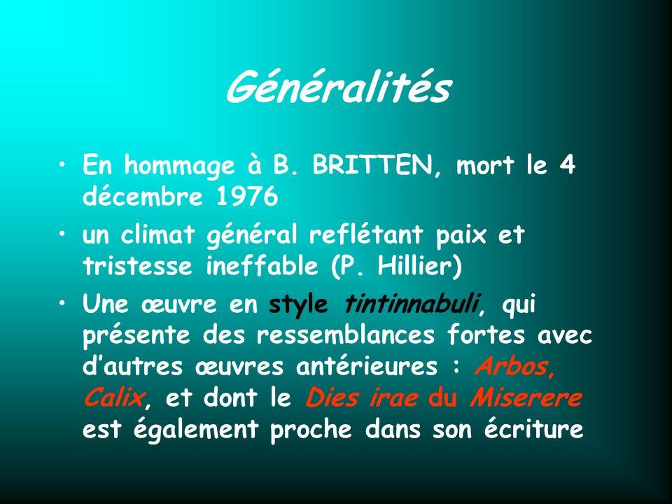 Généralités En hommage à B. BRITTEN, mort le 4 décembre 1976