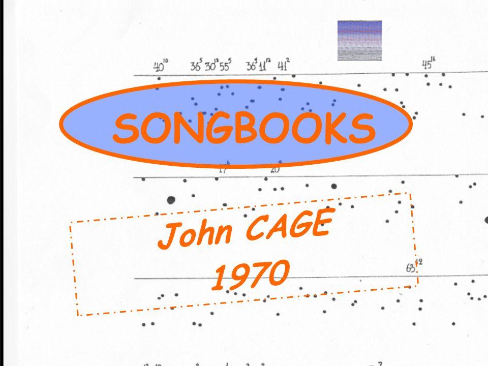 SONGBOOKS John CAGE 1970