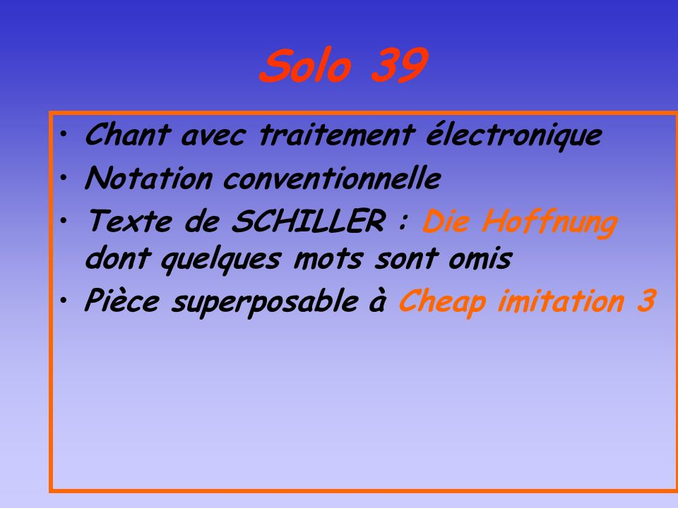 Solo 39 Chant avec traitement électronique Notation conventionnelle
