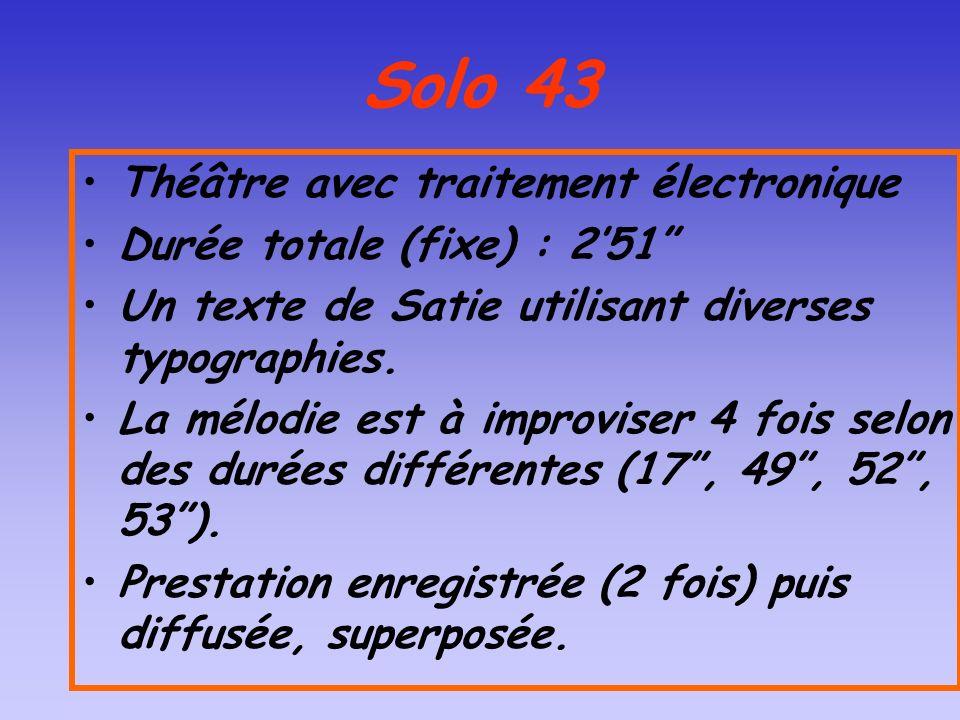 Solo 43 Théâtre avec traitement électronique
