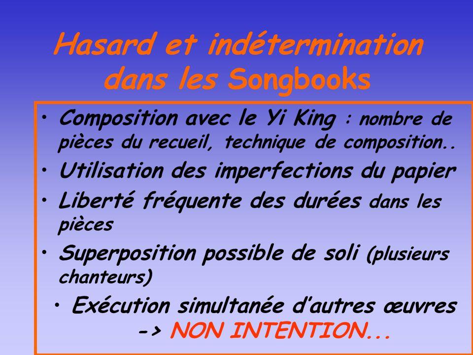 Hasard et indétermination dans les Songbooks