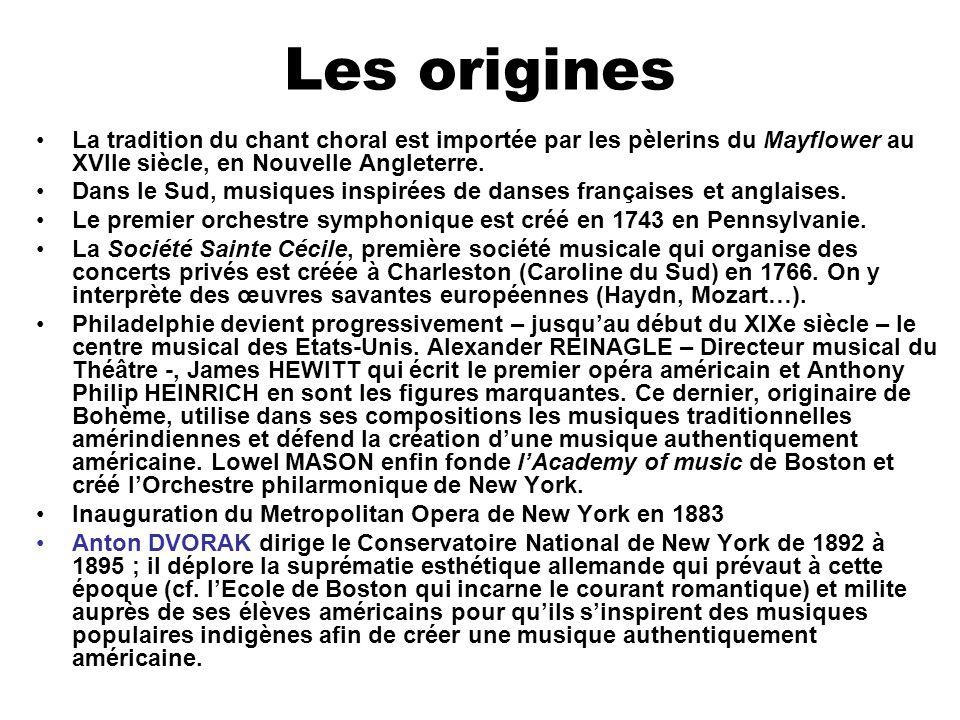 Les origines La tradition du chant choral est importée par les pèlerins du Mayflower au XVIIe siècle, en Nouvelle Angleterre.