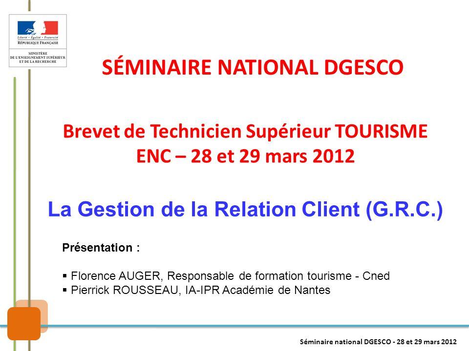 Brevet de Technicien Supérieur TOURISME ENC – 28 et 29 mars 2012