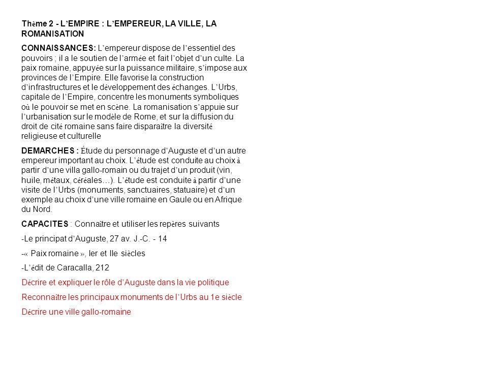 Thème 2 - L'EMPIRE : L'EMPEREUR, LA VILLE, LA ROMANISATION