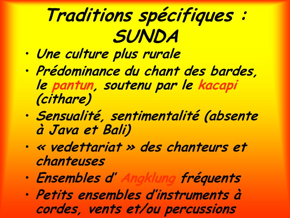 Traditions spécifiques : SUNDA