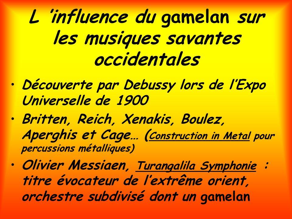 L 'influence du gamelan sur les musiques savantes occidentales