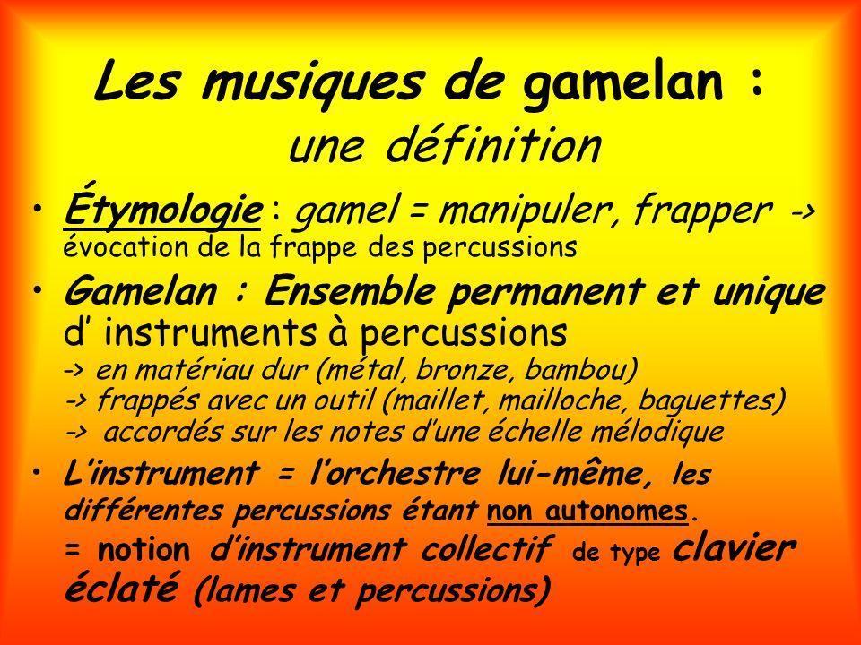 Les musiques de gamelan : une définition