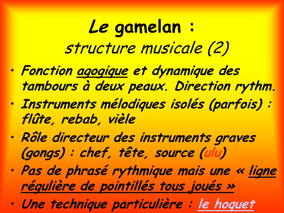 Le gamelan : structure musicale (2)