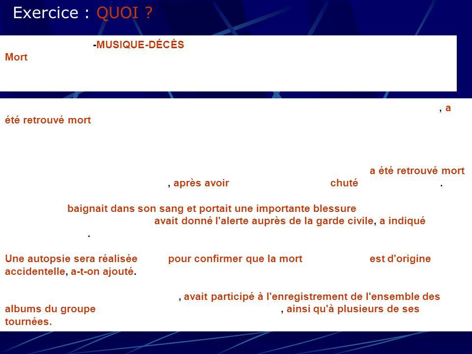 Exercice : QUOI ESPAGNE-SUÈDE-MUSIQUE-DÉCÈS