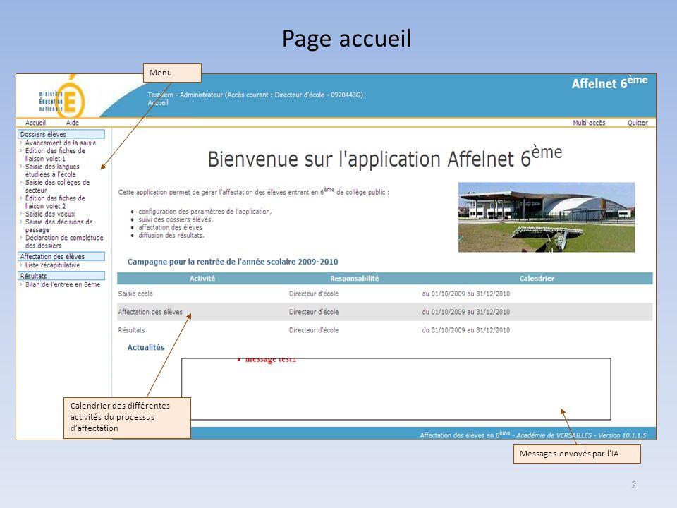 Page accueil Menu. Calendrier des différentes activités du processus d'affectation.