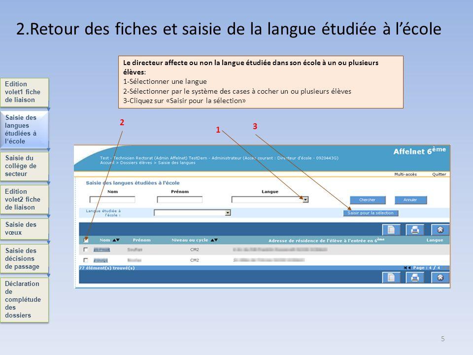 2.Retour des fiches et saisie de la langue étudiée à l'école