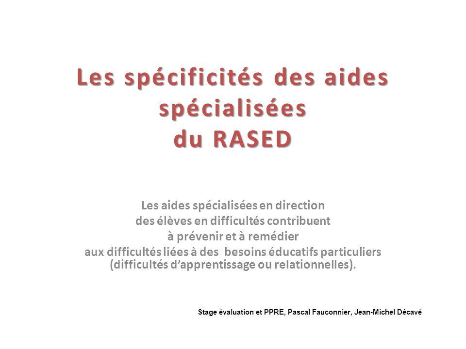 Les spécificités des aides spécialisées du RASED