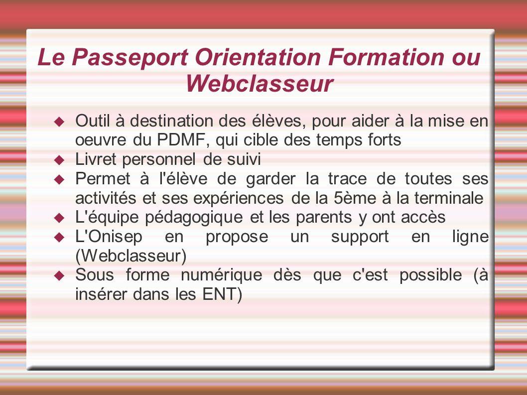 Le Passeport Orientation Formation ou Webclasseur