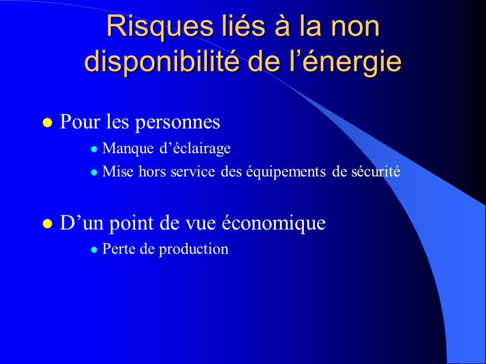 Risques liés à la non disponibilité de l'énergie