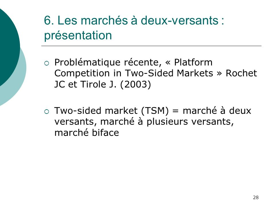 6. Les marchés à deux-versants : présentation