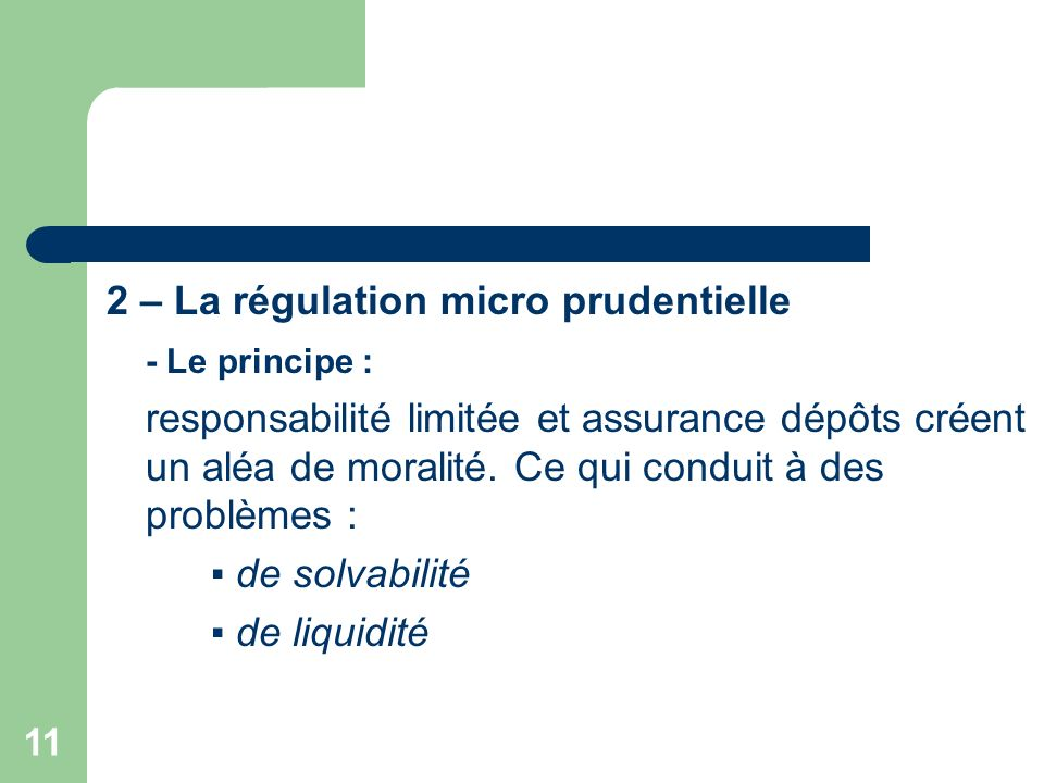 2 – La régulation micro prudentielle
