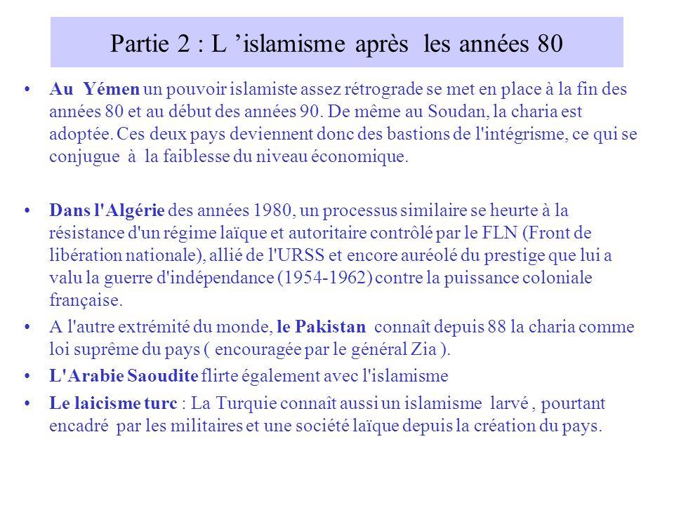 Partie 2 : L 'islamisme après les années 80