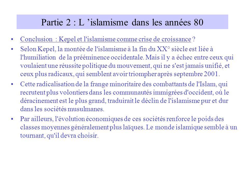 Partie 2 : L 'islamisme dans les années 80