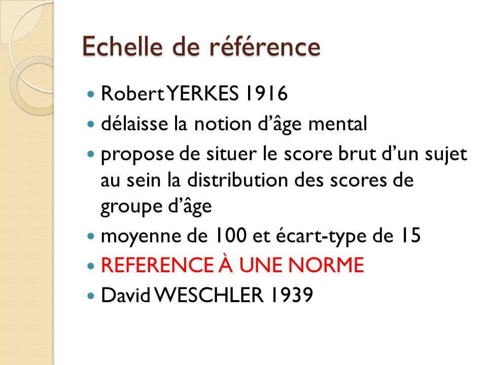 Echelle de référence Robert YERKES 1916