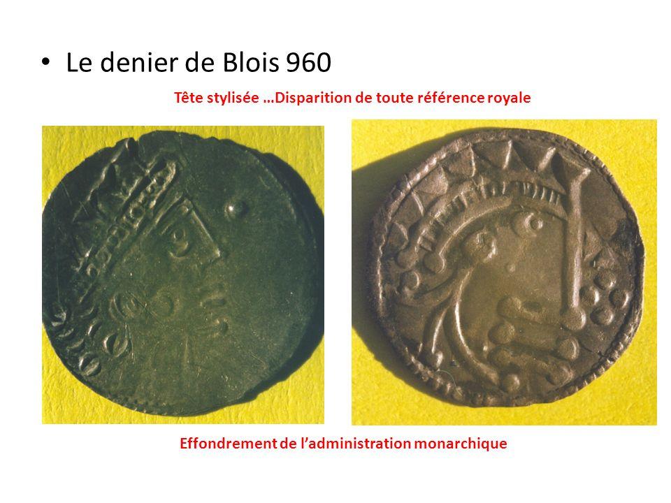 Le denier de Blois 960Tête stylisée …Disparition de toute référence royale.