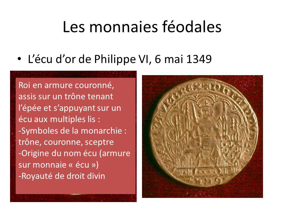 Les monnaies féodales L'écu d'or de Philippe VI, 6 mai 1349