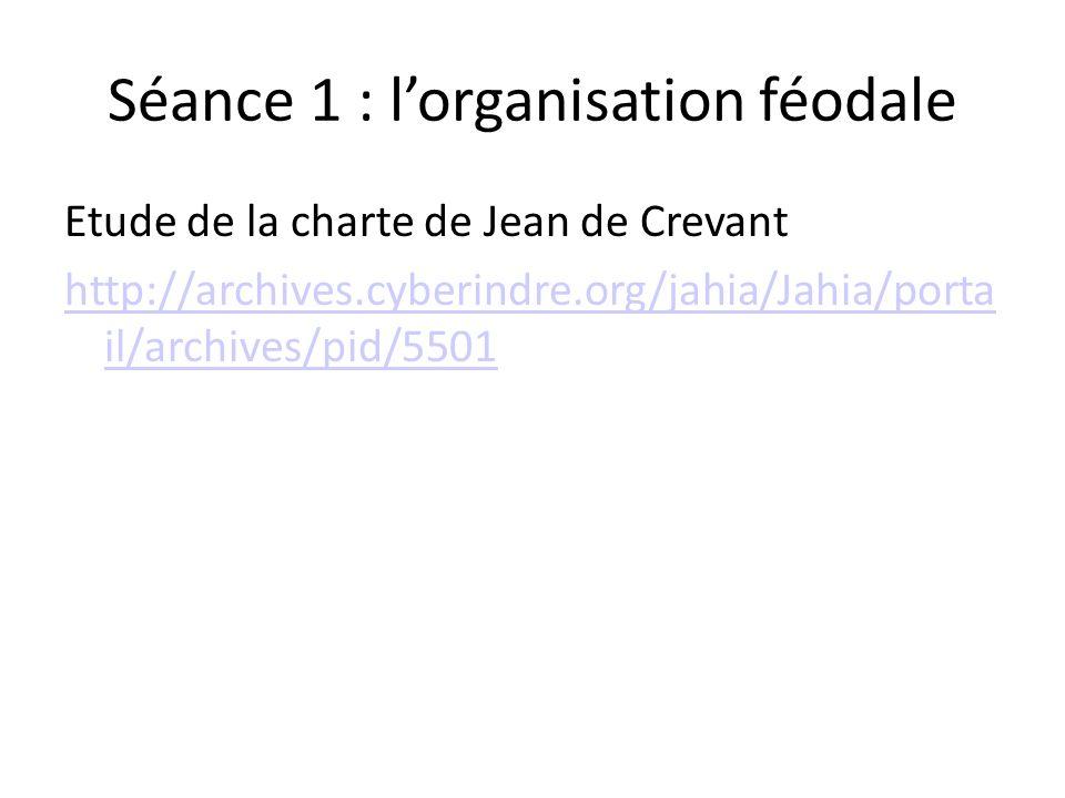 Séance 1 : l'organisation féodale
