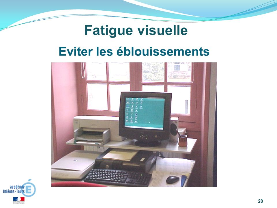 Fatigue visuelle Eviter les éblouissements
