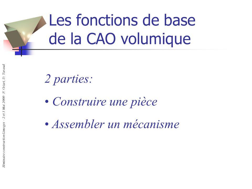 Les fonctions de base de la CAO volumique