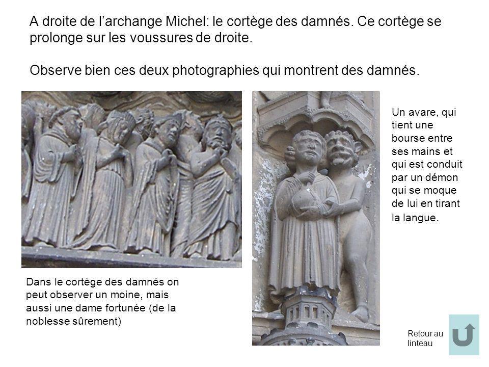 A droite de l'archange Michel: le cortège des damnés