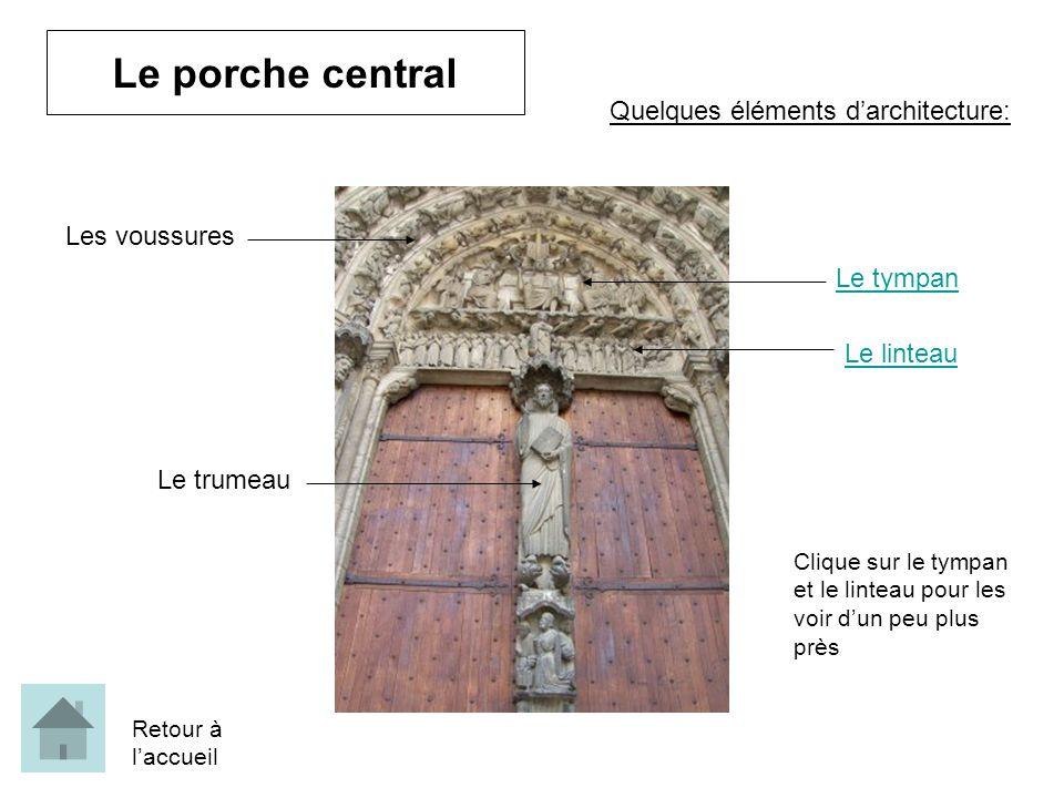 Le porche central Quelques éléments d'architecture: Les voussures
