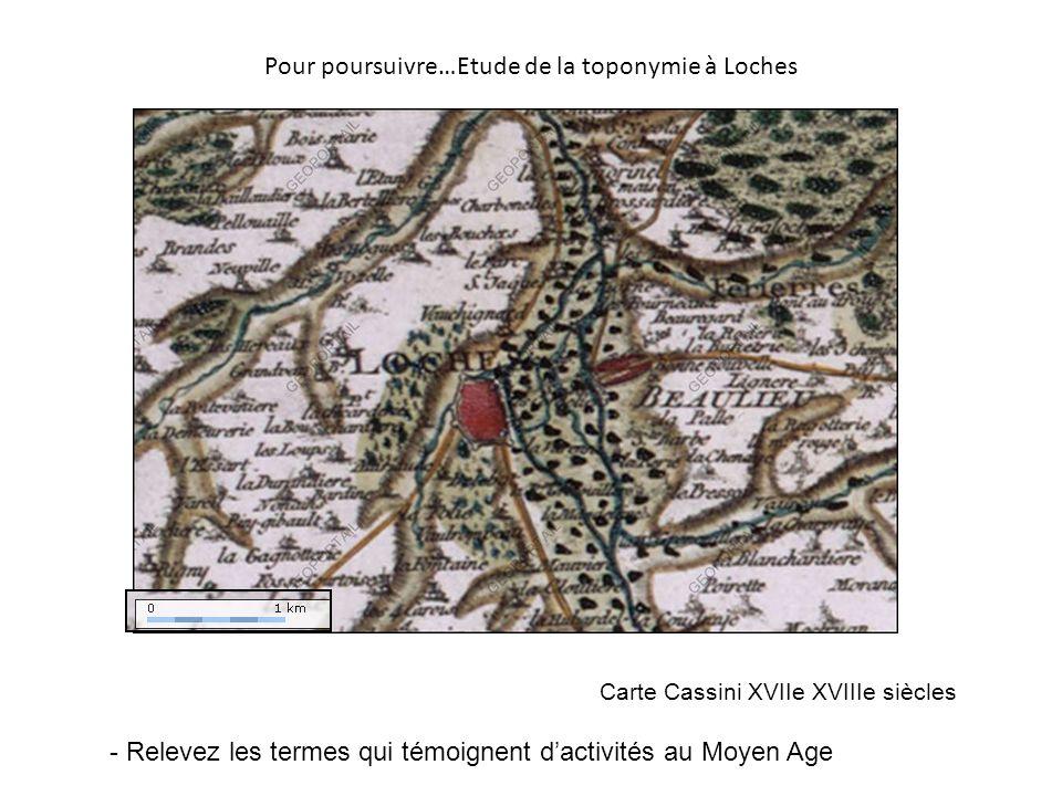 Pour poursuivre…Etude de la toponymie à Loches