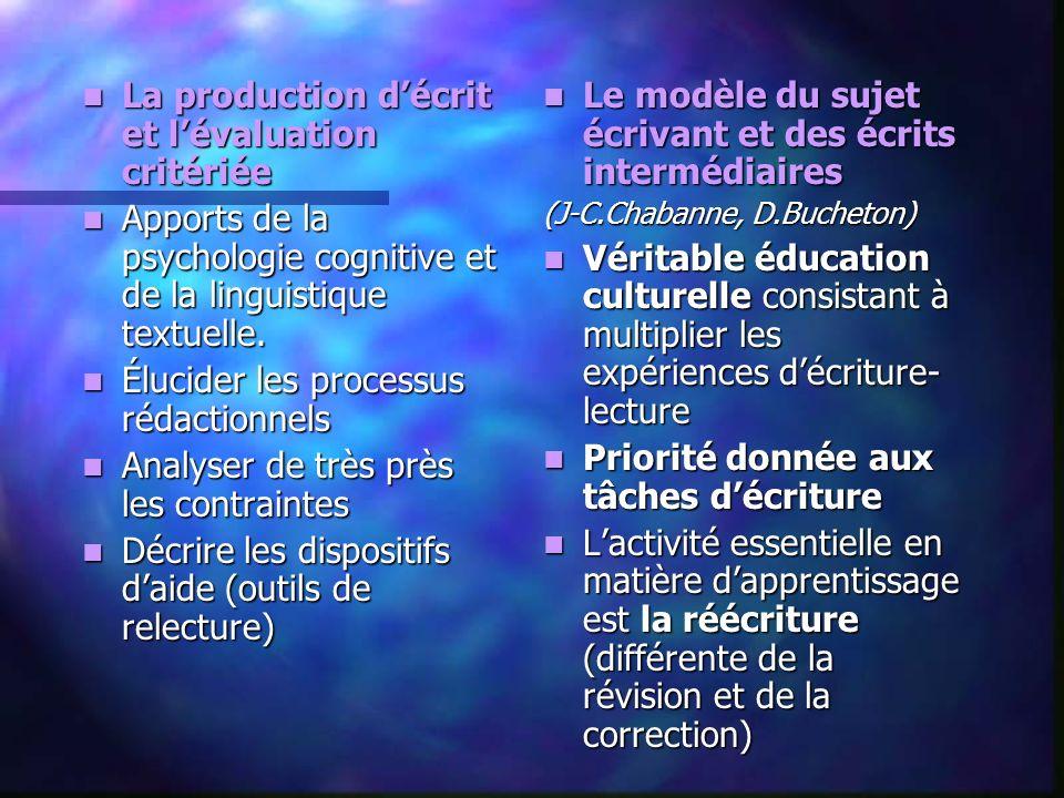 La production d'écrit et l'évaluation critériée