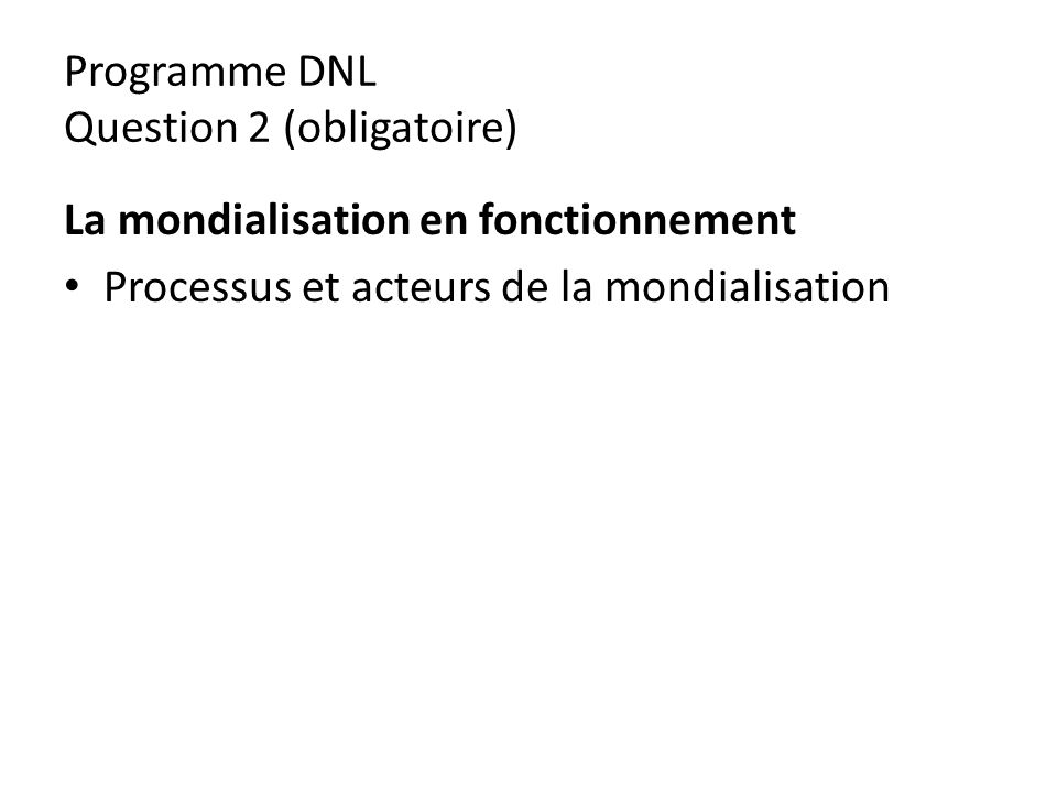 Programme DNL Question 2 (obligatoire)