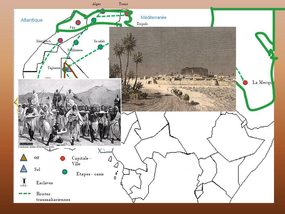 or Atlantique La Mecque Capitale - Ville Sel Etapes - oasis Esclaves