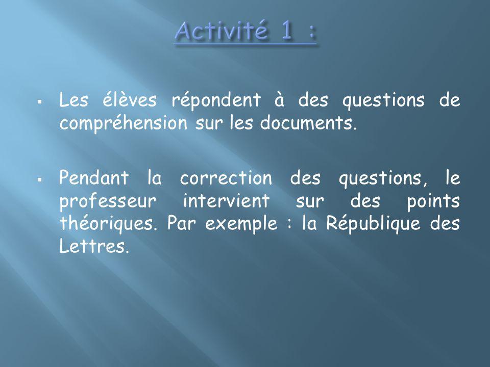 Activité 1 : Les élèves répondent à des questions de compréhension sur les documents.