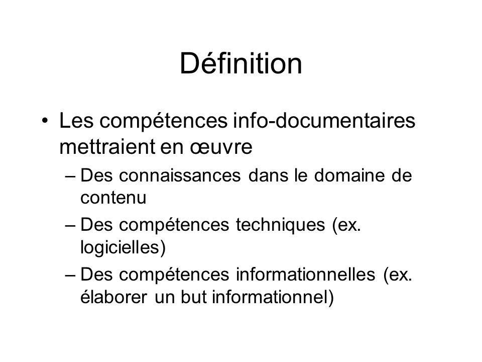 Définition Les compétences info-documentaires mettraient en œuvre