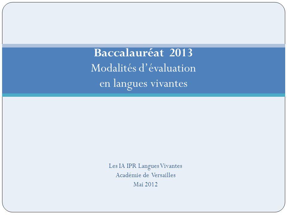 Baccalauréat 2013 Modalités d'évaluation en langues vivantes