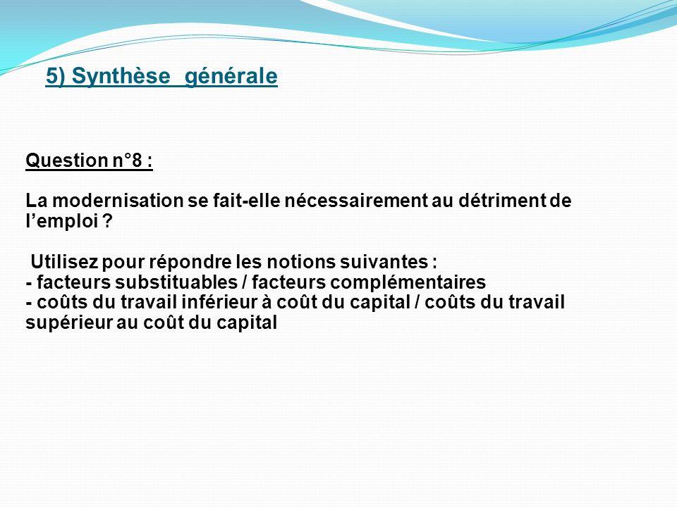 5) Synthèse générale Question n°8 :