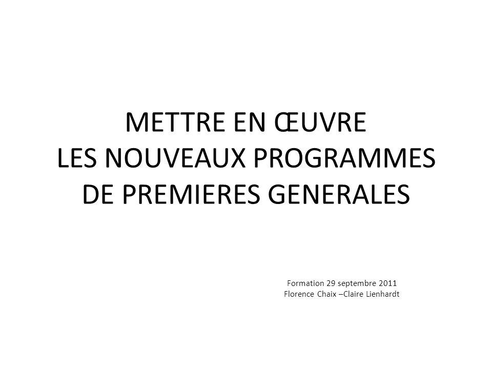 METTRE EN ŒUVRE LES NOUVEAUX PROGRAMMES DE PREMIERES GENERALES