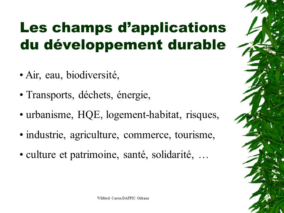 Les champs d'applications du développement durable
