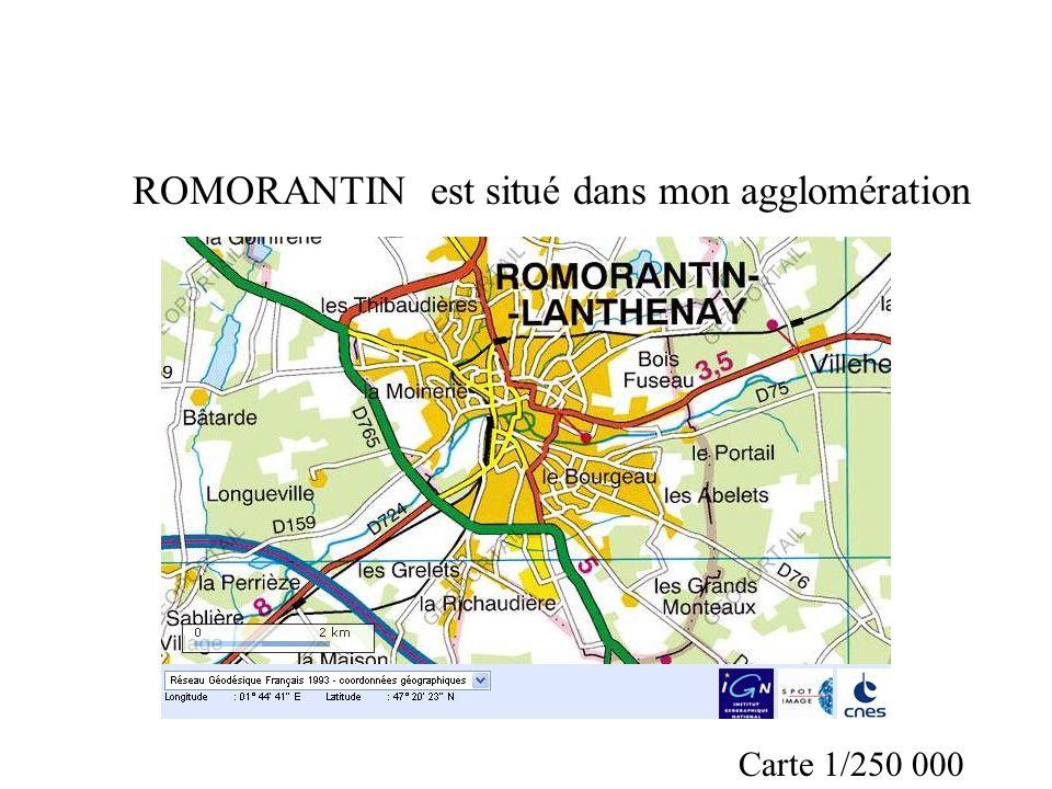 ROMORANTIN est situé dans mon agglomération