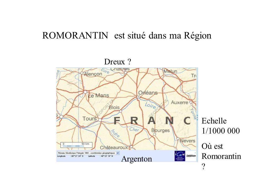 ROMORANTIN est situé dans ma Région