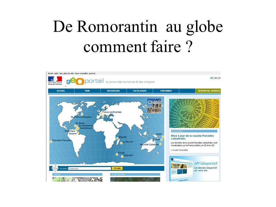 De Romorantin au globe comment faire