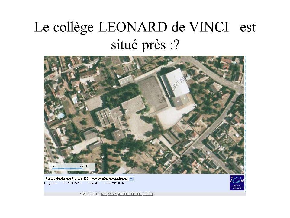 Le collège LEONARD de VINCI est situé près :