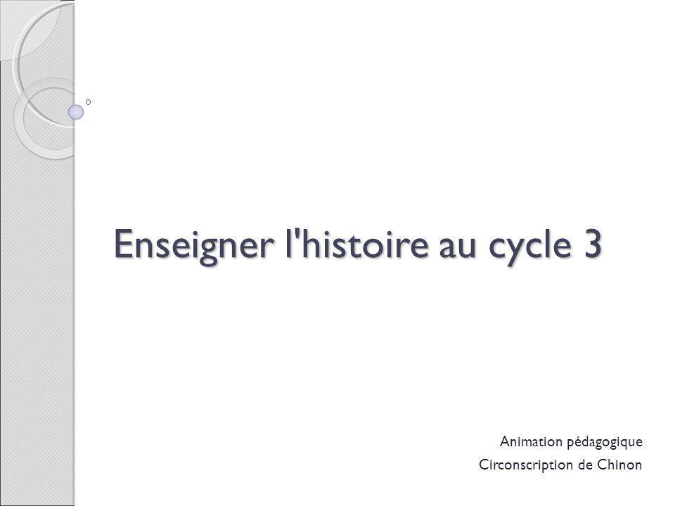 Enseigner l histoire au cycle 3