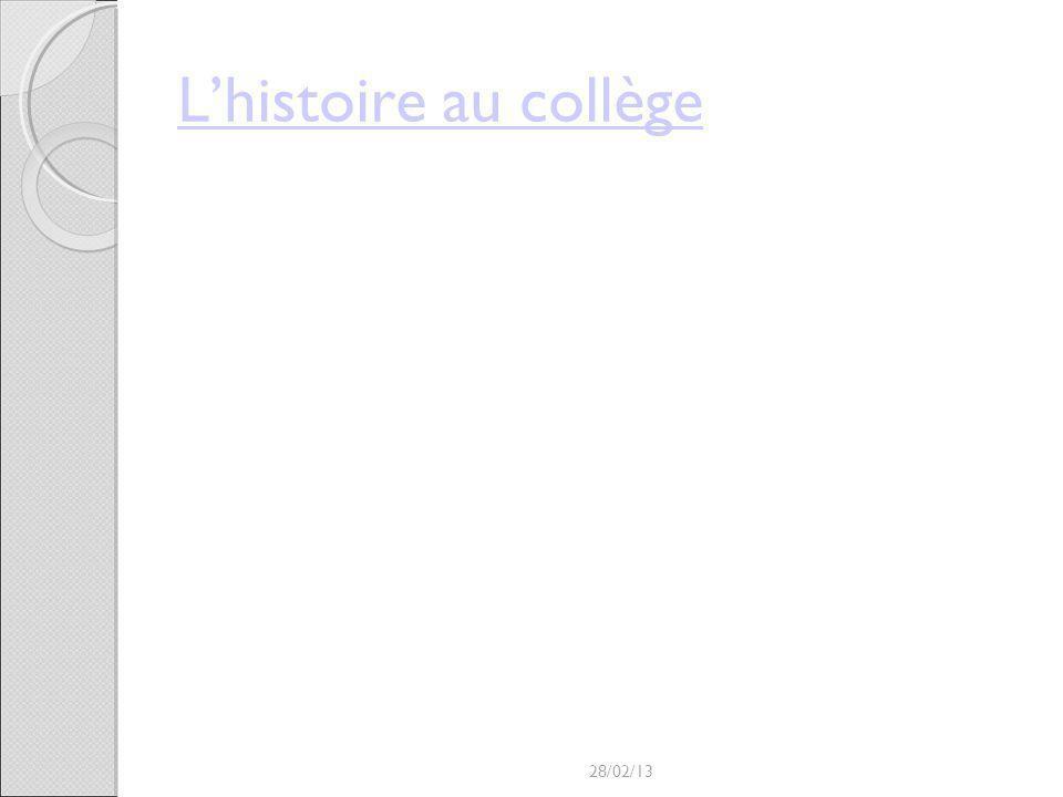 L'histoire au collège 28/02/13
